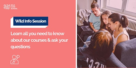 Wild Info Session - Learn all you need to know about our courses  tickets