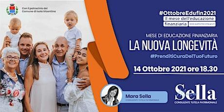 LA NUOVA LONGEVITÀ #PrenditiCuraDelTuoFuturo biglietti