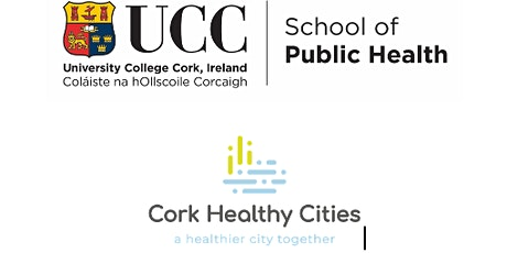 UCC's Community Week: The future of Public Health and Healthy Cities tickets