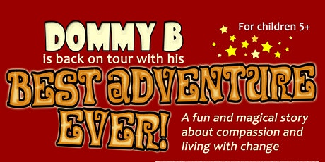 Dommy B's Best Adventure Ever tickets