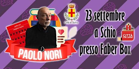 Paolo Nori a Schio biglietti