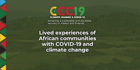 Lived experiences of African communities with COVID-19 and climate change tickets