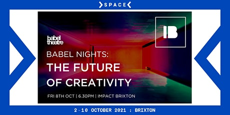Babel Nights: The Future of Creativity tickets