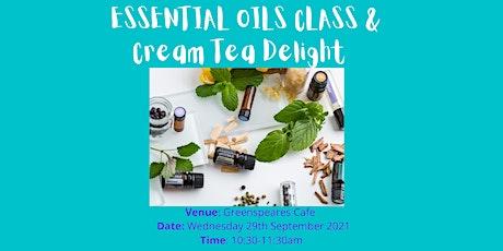 Essential Oil Class with Cream Tea Delight tickets
