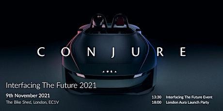 Interfacing The Future x Aura Launch 2021 tickets