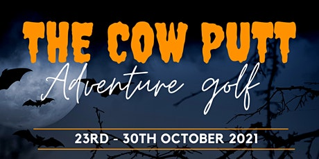 The Cow Putt Halloween special tickets