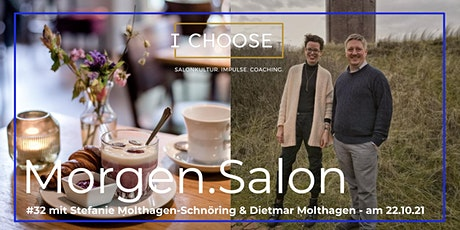 Morgen.Salon #32 mit Stefanie Molthagen-Schnöring & Dietmar Molthagen Tickets