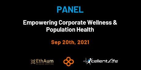 Empowering Corporate Wellness & Population Health tickets