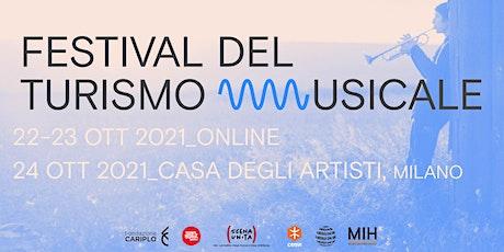 TUM_Festival del Turismo Musicale biglietti