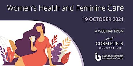 Women's Health and Feminine Care tickets