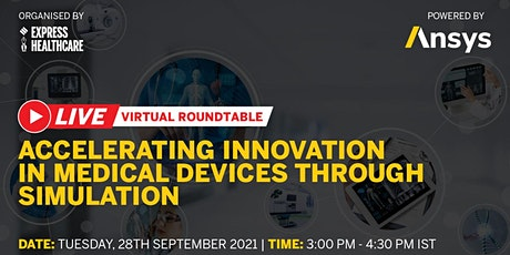 Accelerating Innovation in Medical Devices Through Simulation tickets