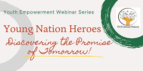 Young Nation Heroes - Discovering the Promise of Tomorrow tickets