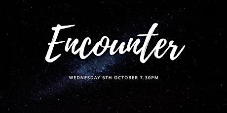 Encounter Night : 6th Oct tickets