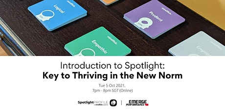 Introduction to Spotlight: Key to Thriving in the New Norm tickets