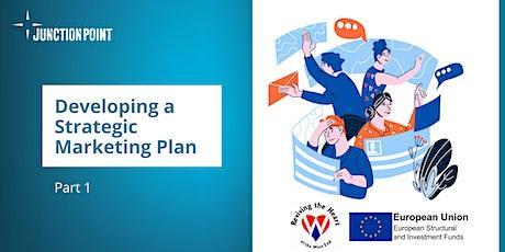 Developing a Strategic Marketing Plan: Part 1 tickets