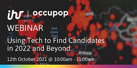 Using Tech to Find Candidates in 2022 and Beyond tickets