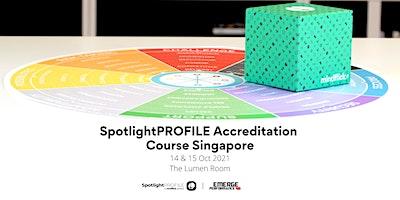 SpotlightPROFILE Accreditation Course Singapore