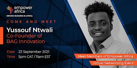 Come Meet Yussouf Ntwali - Co-Founder of BAG Innovation, Rwandan EdTech tickets