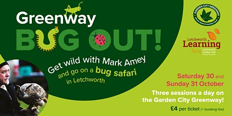 Greenway Bug Out at 10am, Radwell Meadows! tickets