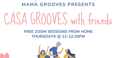Casa Grooves with Friends (Online) tickets