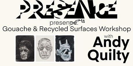 Andy Quilty Gouache & Recycled  Surfaces Workshop @ ECU Mt Lawley tickets