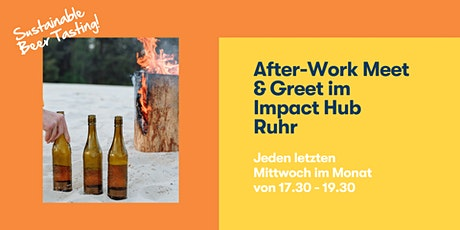 After-Work Meet & Greet im Impact Hub Ruhr Tickets