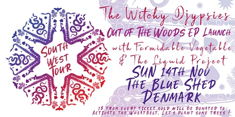 The Witchy Djypsies - Out of the Woods EP Launch - The Blue Shed, Denmark tickets
