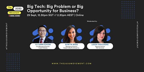 2030 Movement: Big Tech: Big Problem Or Big Opportunity For Business? tickets
