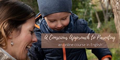 Online Conscious Parenting Course tickets