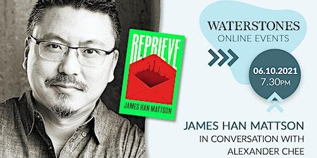 James Han Mattson in conversation with Alexander Chee tickets