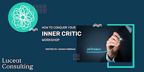 How to conquer your Inner Critic tickets