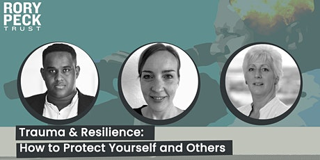 Trauma & Resilience: How to Protect Yourself and Others tickets