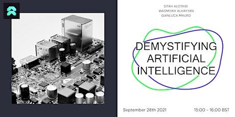 Demystifying Artificial Intelligence tickets