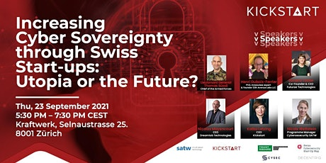 Increasing Cyber Sovereignty through Swiss Start-ups: Utopia or the Future? tickets