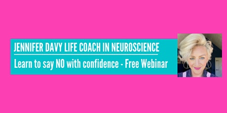 Learn to say NO with confidence - Free Webinar tickets