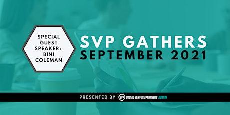 SVP Gathers tickets