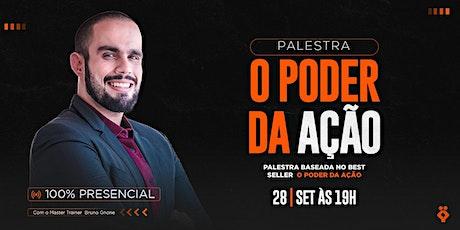 [BRASÍLIA/DF] Master Class O Poder da Ação 28/09/21 tickets