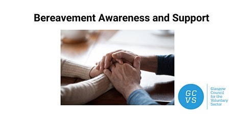 Bereavement Awareness and Support tickets