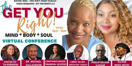 THE GET YOU RIGHT!  MIND BODY & SOUL VIRTUAL CONFERENCE tickets