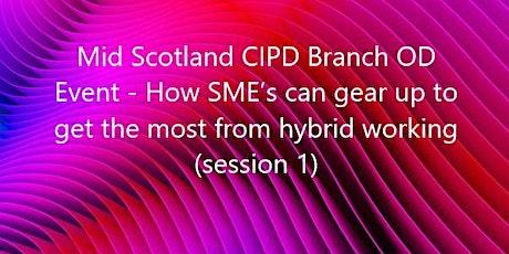 CIPD Mid Scotland Branch Organisational Development Event tickets