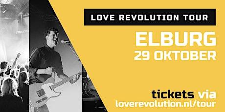 Love Revolution Tour 2021 - Elburg tickets