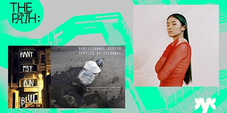 Film screening 'Rantİstanbul' + DJ Performance Mobilegirl | THE PATH Tickets