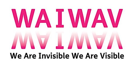 Artist Information Event: We Are Invisible We Are Visible WAIWAV tickets