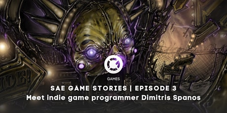 SAE GAME STORIES | Με τον programmer των indie game επιτυχιών Δημήτρη Σπανό tickets