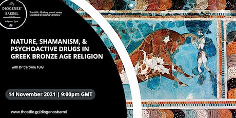 Nature, Shamanism and Psychoactive Drugs in Greek Bronze Age Religion tickets