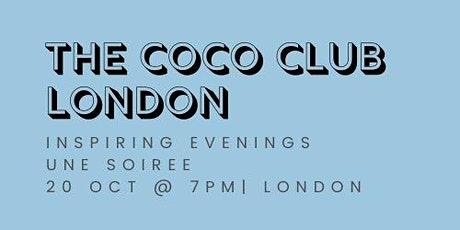 The Coco Club - Une Soiree! tickets