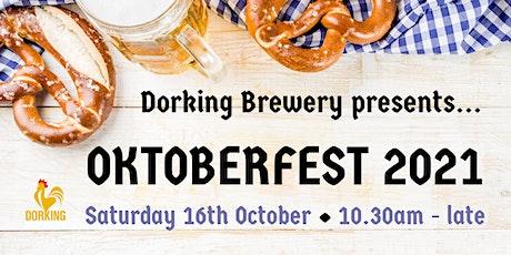 Oktoberfest 2021 @ Dorking Brewery tickets
