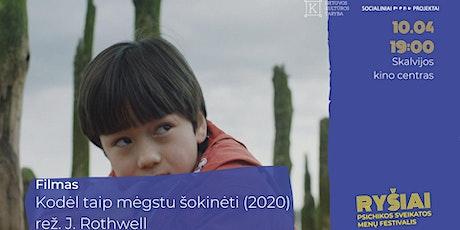 """RYŠIAI   Filmas ir diskusija   """"Kodėl Taip Mėgstu Šokinėti"""" (2020) tickets"""