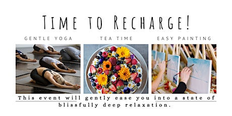 'Time to Recharge' (Easy Yoga + Painting event) tickets