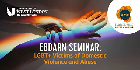 EBDARN Seminar: LGBT+ Victims of Domestic Violence and Abuse tickets